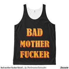 Bad mother fucker blood splattered vintage quote All-Over print tank top