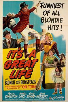 It's a Great Life (1943) Stars: Penny Singleton, Arthur Lake, Larry Simms, Daisy, Reggie the Horse, Hugh Herbert, Marjorie Ann Mutchie ~ Director: Frank R. Strayer