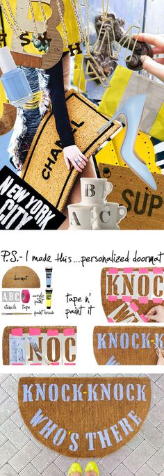 P.S.-I made this...Personalized Doormat  #PSIMADETHIS @Evan Sharp D Roth / Stencil1 #INSPIRATION #COLLAGE