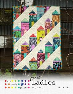 Fierce Ladies Mini Quilt Pattern by EyeCandyQuilted on EtsyYou can find Scraps quilt and more on our website.Fierce Ladies Mini Quilt Pattern by EyeCandyQuilted on Etsy House Quilt Patterns, House Quilt Block, House Quilts, Quilt Blocks, Block Patterns, Patchwork Quilting, Scrappy Quilts, Mini Quilts, Baby Quilts