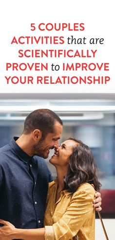 activities that are proven to improve your relationship