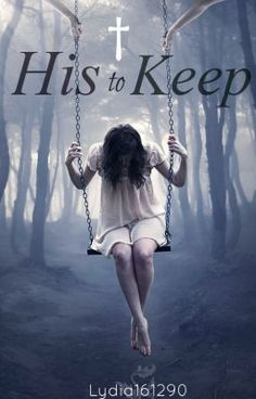 His To Keep - Lydia161290 she is on wattpad.com and you can read the book for free it's amazing