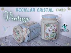 (48) Reciclar Tarros de Cristal con Estilo VINTAGE : Decoupage + Pintura tiza - YouTube Bottles And Jars, Mason Jars, Decoupage, Recycling, Shabby Chic, Handmade, Crafts, Decorated Bottles, Home Decor