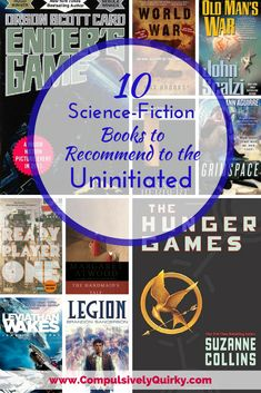 10 Science-Fiction Books to Recommend to the Uninitiated ~ www.CompulsivelyQuirky.com