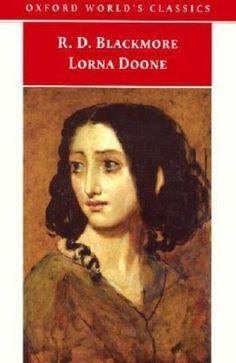 Oxford World's Classics: Lorna Doone : A Romance of Exmoor by Richard D. Blackmo