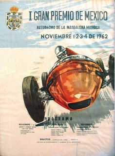 Fórmula 1 en México: Cartel del I Gran Premio en 1962 (carrera de exhibición).