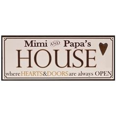 Mimi and Papa's House - where hearts and doors are always open ♥