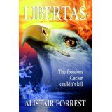 Libertas (Paperback)By Alistair Forrest