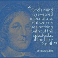 Thomas Manton (1620–1677) was an English Puritan clergyman. In 1656 he was appointed as a lecturer at Westminster Abbey and most importantly as rector of St. Paul's, Covent Garden, succeeding Obadiah Sedgwick. Although Manton is little known now, in his day he was held in as much esteem as men like John Owen. He was best known for his skilled expository preaching and was a favourite of John Charles Ryle, who championed his republication in the mid-19th century, and Charles Spurgeon.