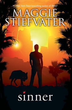 Sinner (The Wolves of Mercy Falls, #4)