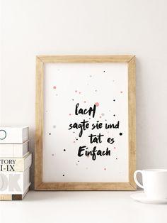 """Weiteres - A5 Print Spruch """"Lach sagte sie"""" - ein Designerstück von Beiderhase bei DaWanda #quote #spruch #set #bilder  #bild #geschenk #deko #print #words #positiv #optimistisch #gift #home #dekoration #kreativ #wandgestaltung"""