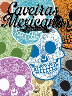 Caveiras Mexicanas - LANÇAMENTO
