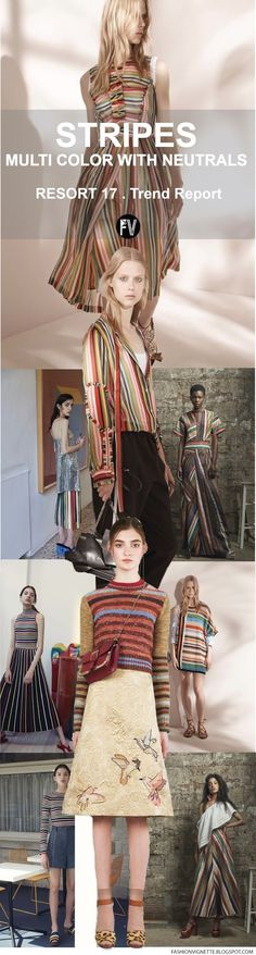[ TREND REPORT ] STRIPES - MULTI COLOR WITH NEUTRALS . RESORT 2017