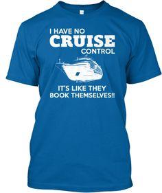 Non Ho Alcun Controllo Di Crociera T-shirt RIdprip