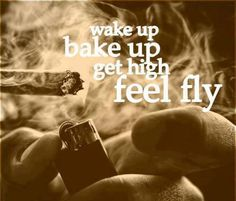 Find images and videos about high, wake up and get high on We Heart It - the app to get lost in what you love. Cannabis, Weed Quotes, Stoner Quotes, Funny Quotes, Weed Humor, Wake And Bake, Puff And Pass, Up In Smoke, First Love