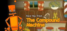 Learn how forces and simple machines can work together to create The Compound Machine!
