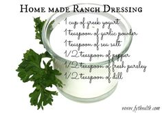 Clean eating DIY Ranch dressing! No need for all those extra additives! Whip this up in no time for a healthy family!  Click the picture for more recipes!