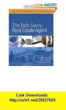 The Tech-Savvy Real Estate Agent (9780321413666) Galen Gruman , ISBN-10: 0321413660  , ISBN-13: 978-0321413666 ,  , tutorials , pdf , ebook , torrent , downloads , rapidshare , filesonic , hotfile , megaupload , fileserve