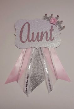 Aunt to be pin princess corsage royal by fourDOLLYSboutique
