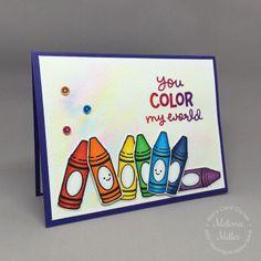 Mel's Card Corner   You Color My World