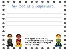 My Dad is a Superhero!  An activity for kids to generate a