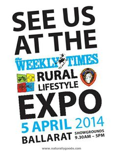 I will be at the Ballarat Rural Lifestyle Expo on 5th April 2014!