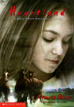 Heartland Book Coming Home by Lauren Brooke. I read this book series when i was younger Book Series, Book 1, The Book, Got Books, Books To Read, Horse Therapy, Horse Books, Thriller Books, Books For Teens