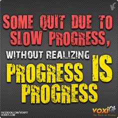 exercise motivational pictures | Fitness Motivation – Progress IS Progress | voxifit