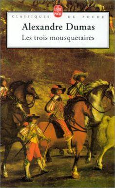 Les Trois mousquetaires... j'aime Alexandre Dumas <3