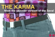 "What's better than having a great pair of pants? - an adjustable elastic belt with a flat buckle to go with them! The Karma belt is the ""mini version"" of out best-selling Seva belt. Available now in small and large. $28.00 www.truthbelts.com"