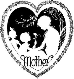 """Vintage Mother's Day Heart  This is a Beautiful Vintage Mother's Day Heart Image! This black and white illustration shows a lovely Silhouette of a Mother and her Two Children, all framed up with a floral Heart.  The word """"Mother"""" is written on it. Such a charming graphic for your Handmade Mother's Day Cards! - See more at: http://thegraphicsfairy.com"""