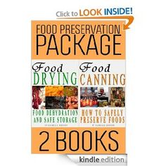 FREE - Amazon.com: Food Preservation Book Package: Food Drying and Food Canning (2 Books) eBook: R. Johnson, M.T. Anderson: Kindle Store
