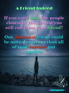 A Friend Indeed  #wisdom   #words   #wordsofwisdom   #thoughts   #quotes   #inspiration #truth #jesuslovesyou #Thinkingpositive