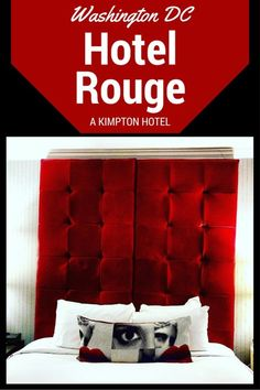 Hotel Rouge Washington DC Review – Funky
