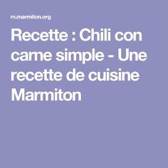 Recette : Chili con carne simple - Une recette de cuisine Marmiton