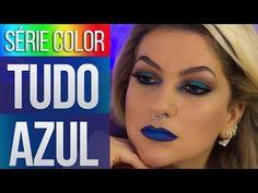 SÉRIE COLOR: TUDO AZUL POR ALICE SALAZAR - YouTube