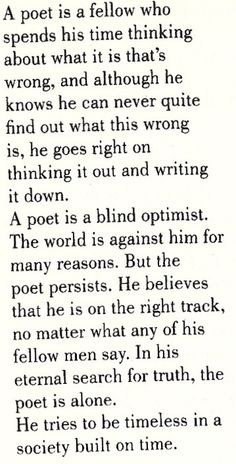 """""""Definition of a Poet"""" by Jack Kerouac nineteen years old). That guy (Jack Kerouac) was so cool, I admire him so much, wish I knew him then, 'but I was just a kid. Poetry Quotes, Me Quotes, Cool Words, Wise Words, Writers Write, Literary Quotes, Word Porn, Writing Inspiration, Creative Writing"""