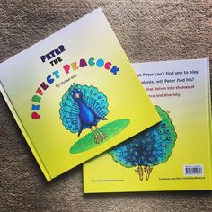 Peter the Perfect Peacock, a children's book with heart.