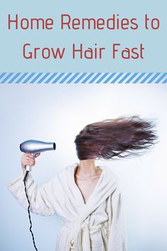 12 natural and highly effective home remedies that you must try if you want to boost your hair growth.