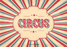 Here is an awesome vintage style circus poster that I really hope you can find a great use for. Enjoy!