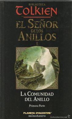 J.R.R. TOLKIEN. EL SEÑOR DE LOS ANILLOS I. LA COMUNIDAD DEL ANILLO. MINOTAURO (Libros de Segunda Mano (posteriores a 1936) - Literatura - Narrativa - Ciencia Ficción y Fantasía)