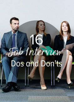 16 Major Dos and Don'ts at a Job Interview (no I'm not interviewing anywhere....just good to have on hand!)