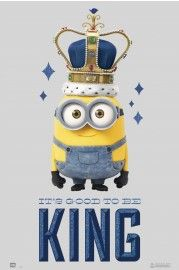 Minions - It's Good To Be King