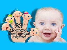 Mondóka babáknak, kisgyerekeknek: 33 játékos mondóka a kézzel, ujjakkal, tenyérrel - Szülők Lapja