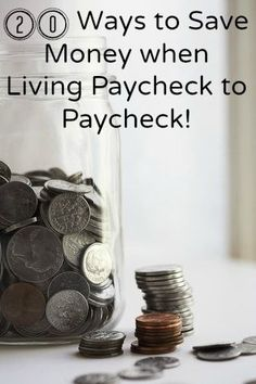 Ways to save money when living paycheck to paycheck!