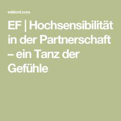EF | Hochsensibilität in der Partnerschaft – ein Tanz der Gefühle