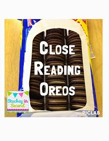 Stuckey in Second: Close Reading with Oreos - brilliant way to have kids consider how they read...and you get to eat oreos in class