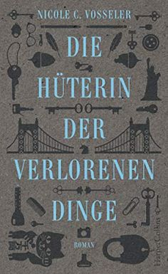 Buy Die Hüterin der verlorenen Dinge: Roman by Nicole C. Vosseler and Read this Book on Kobo's Free Apps. Discover Kobo's Vast Collection of Ebooks and Audiobooks Today - Over 4 Million Titles!