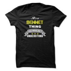 [Top tshirt name origin] Its a BENNET thing.-39106A Shirts of year Hoodies Tee Shirts