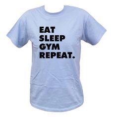 Eat Sleep Gym Repeat T Shirt #eatsleepgym #gym #gymtshirts #gymwear #tshirt #fashion